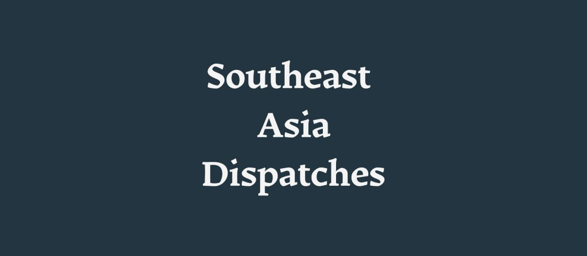 Southeast Asia Dispatches - New Naratif