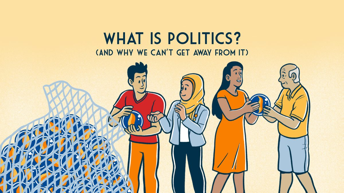 What Is Politics? - New Naratif
